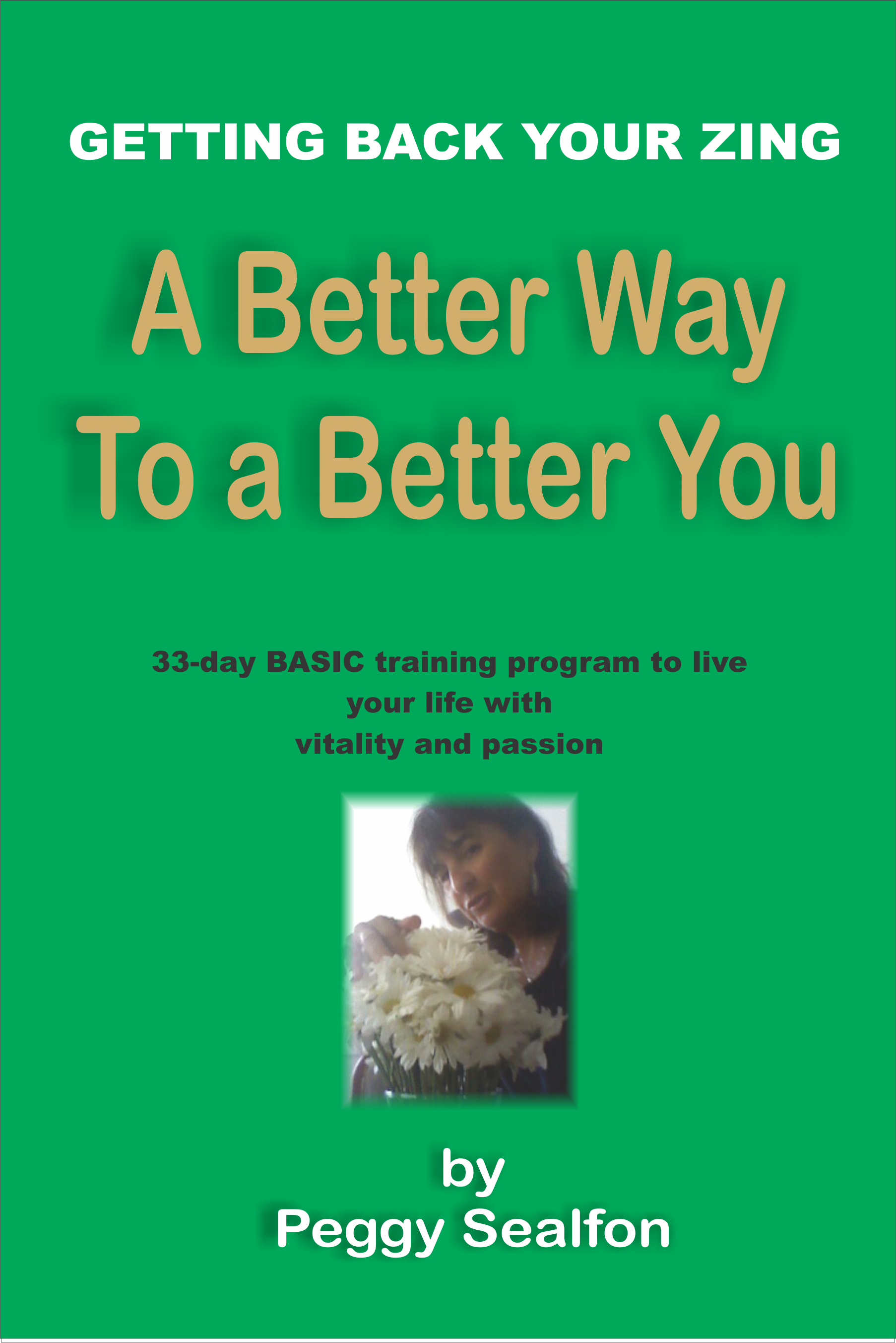 Better Way to A Better You 33 Day Basic Program