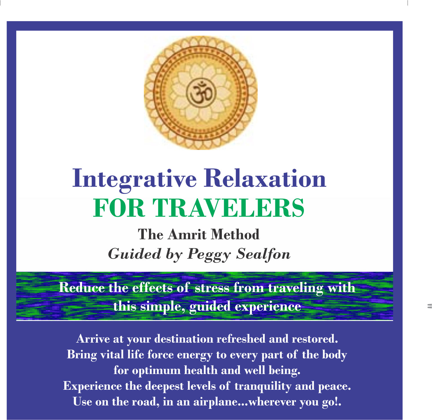 Integrative Relaxation for Travelers (downloadable)