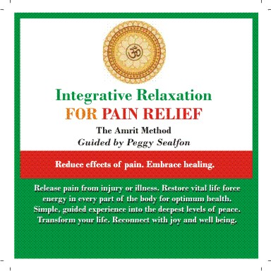 Integrative Relaxation FOR PAIN RELIEF in the Amrit Method