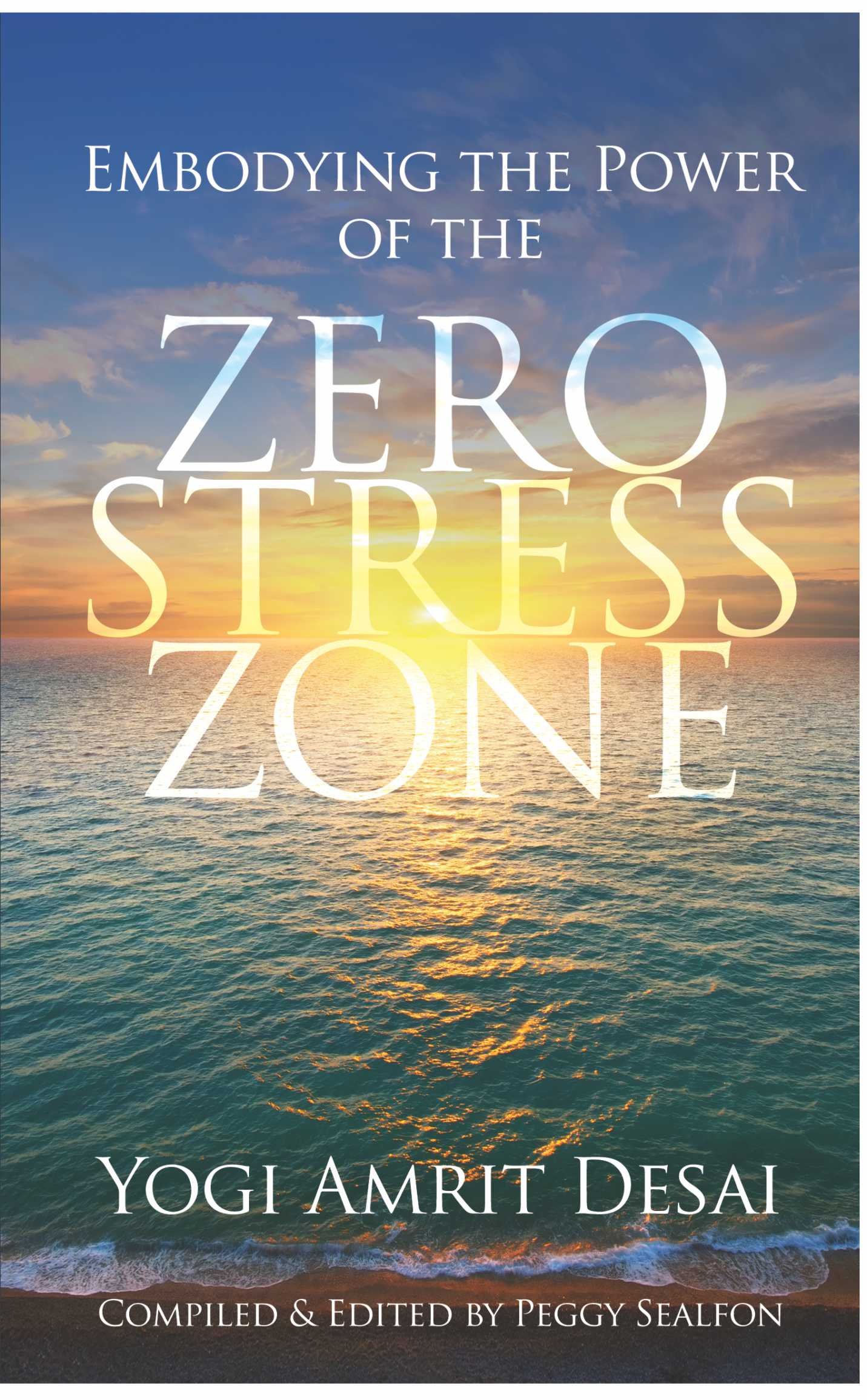 Embodying the Power of the Zero Stress Zone Book